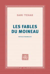 Les fables du moineau | Tchak, Sami (1960-....). Auteur