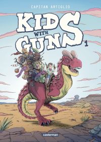 Kids with Guns (Tome 1)
