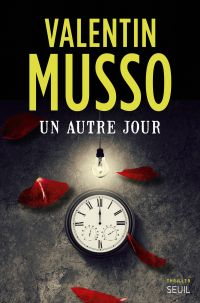 Un autre jour | Musso, Valentin. Auteur
