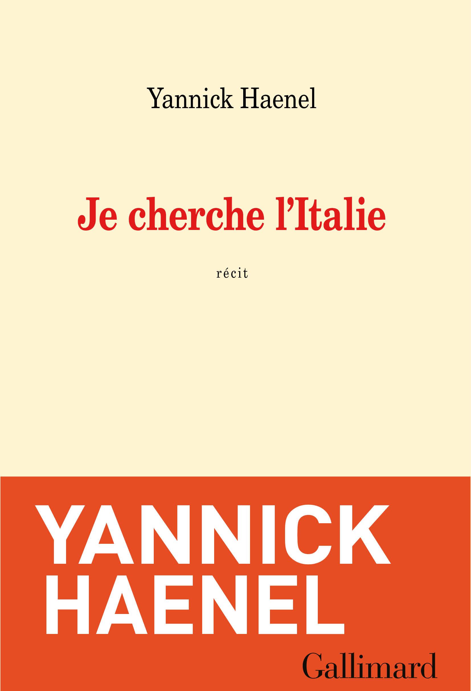 Je cherche l'Italie | Haenel, Yannick