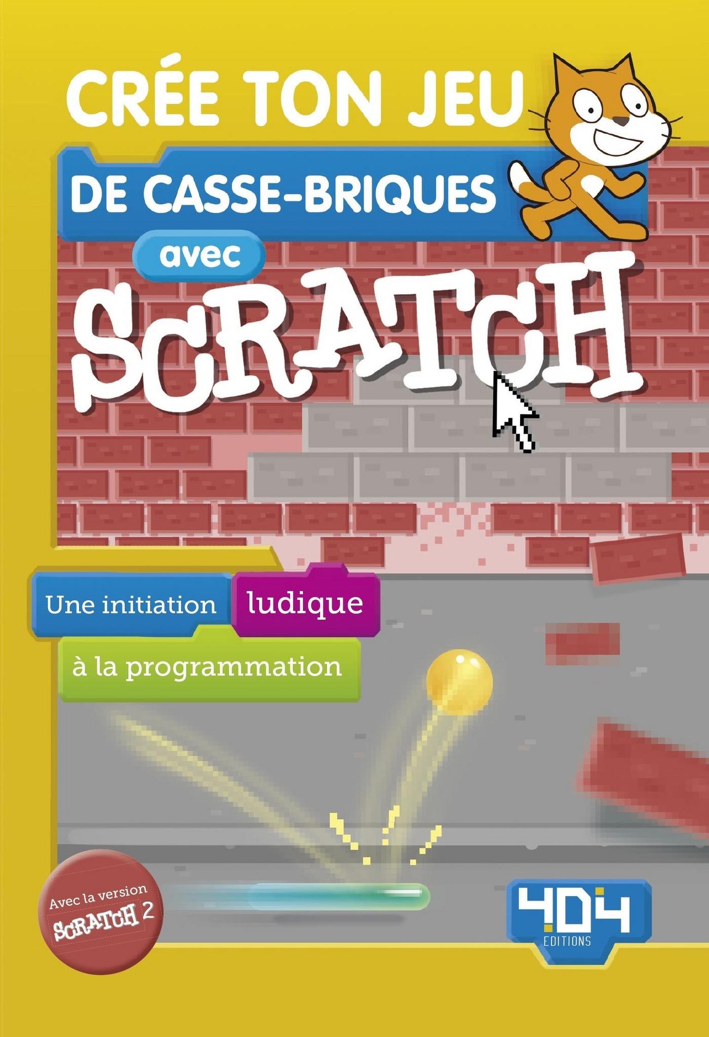Crée ton jeu de casse-briques avec Scratch