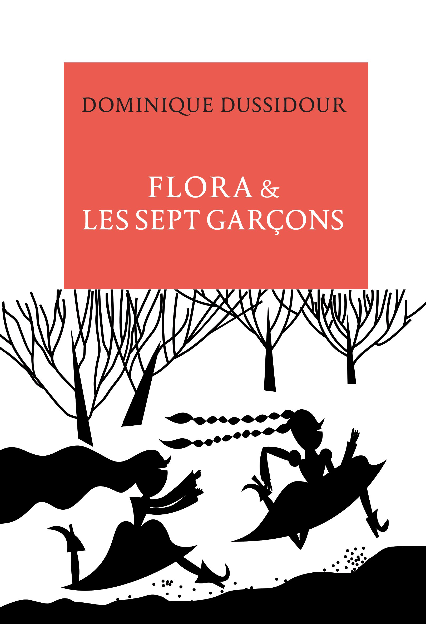 Flora & les sept garçons. Nouvelles et contes d'aujourd'hui