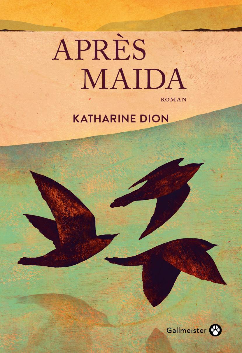Après Maïda | Dion, Katharine