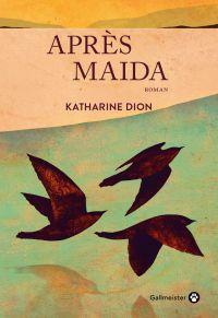 Après Maïda | Dion, Katharine. Auteur