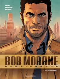 Bob Morane - Renaissance - Tome 1 - Les Terres rares | Brunschwig, Luc (1967-....). Auteur