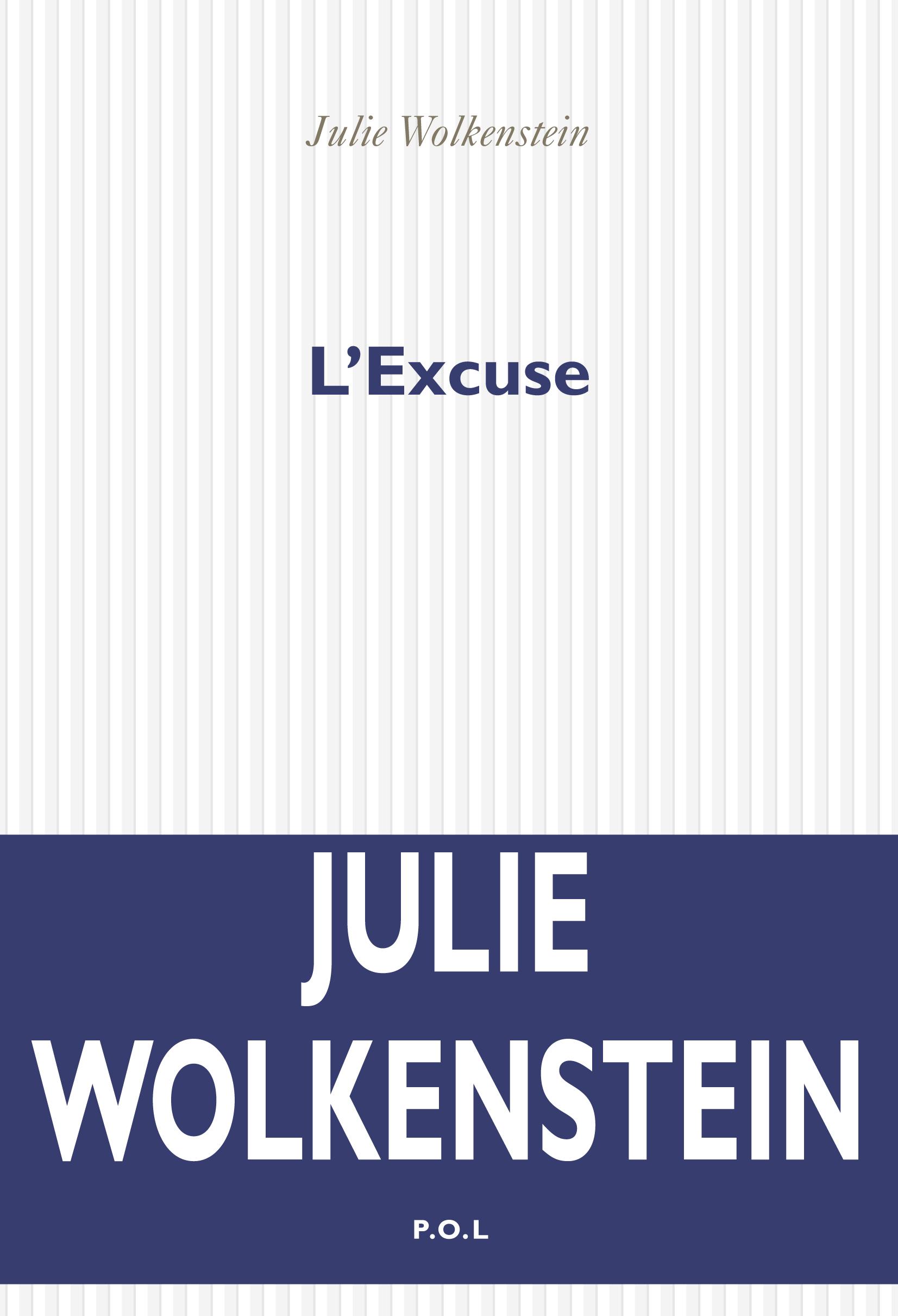 L'Excuse | Wolkenstein, Julie