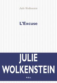 L'Excuse | Wolkenstein, Julie
