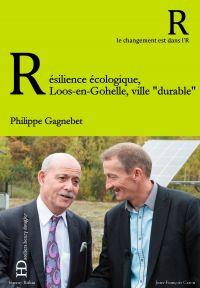 Résilience écologique, le p...