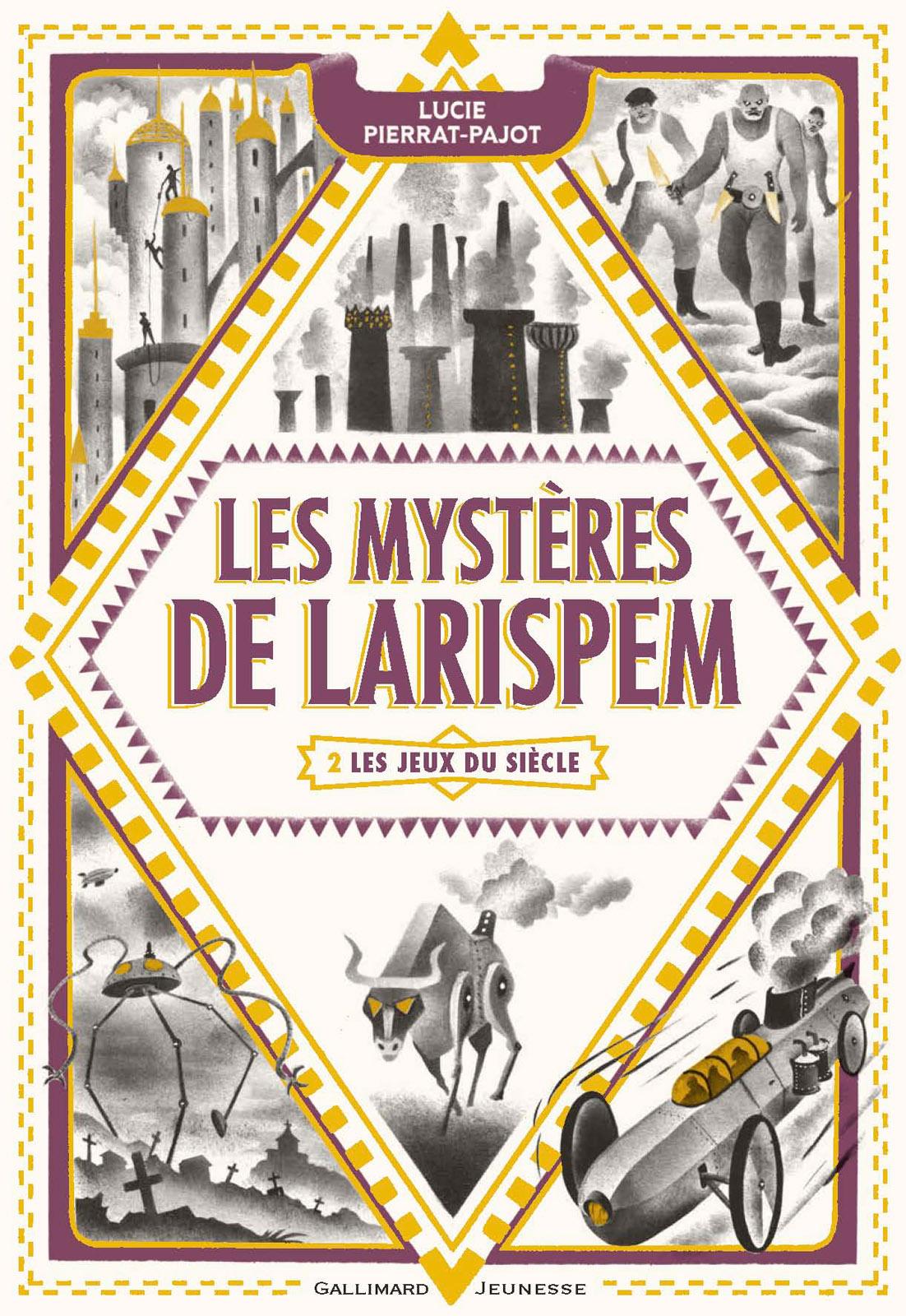 Les Mystères de Larispem (Tome 2) - Les Jeux du Siècle | Pierrat-Pajot, Lucie