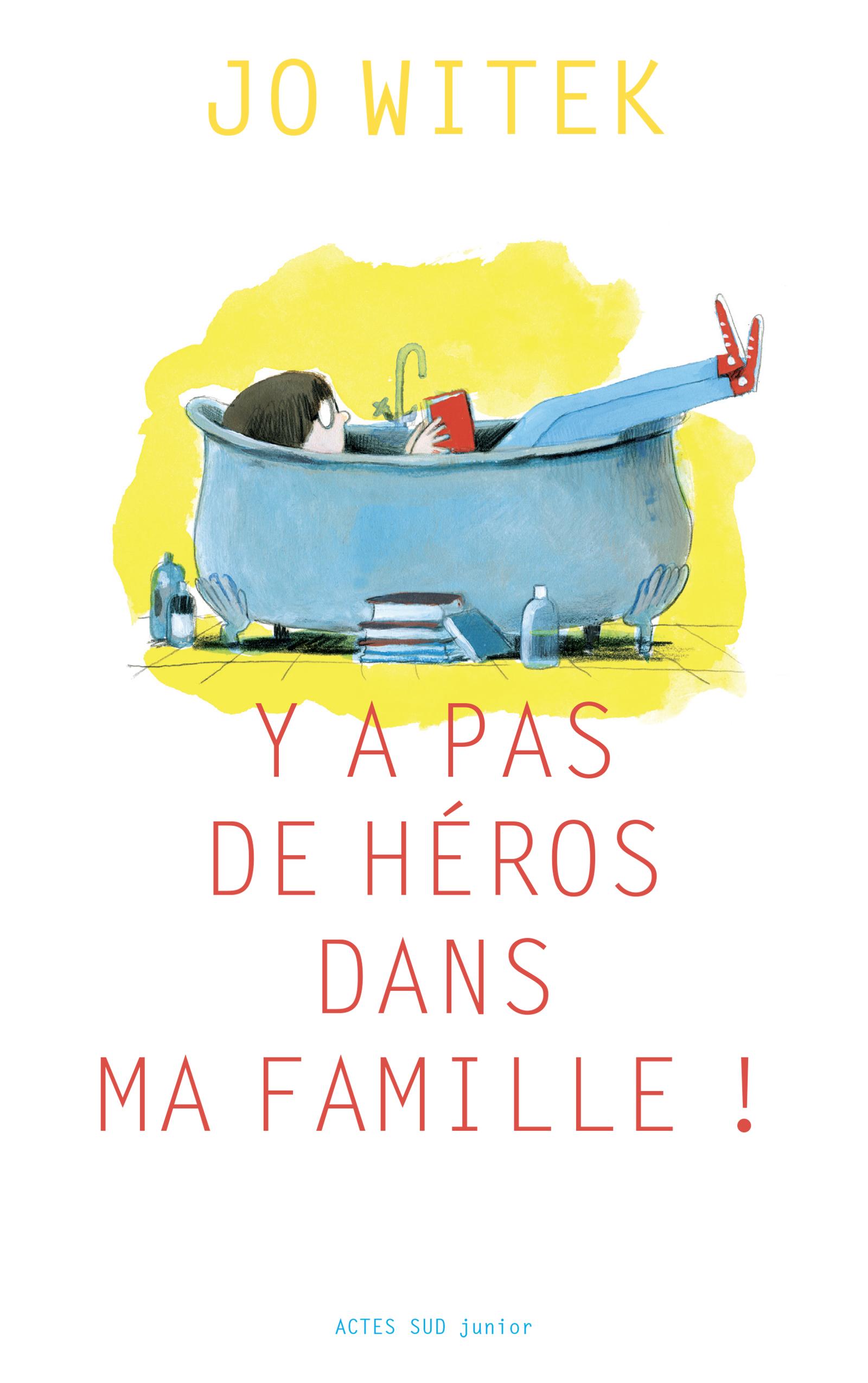 Y a pas de héros dans ma famille | Witek, Jo
