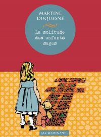 La solitude des enfants sages