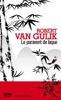 Le paravent de laque | VAN GULIK, Robert. Auteur