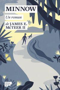 Minnow | McTeer, James E.. Auteur