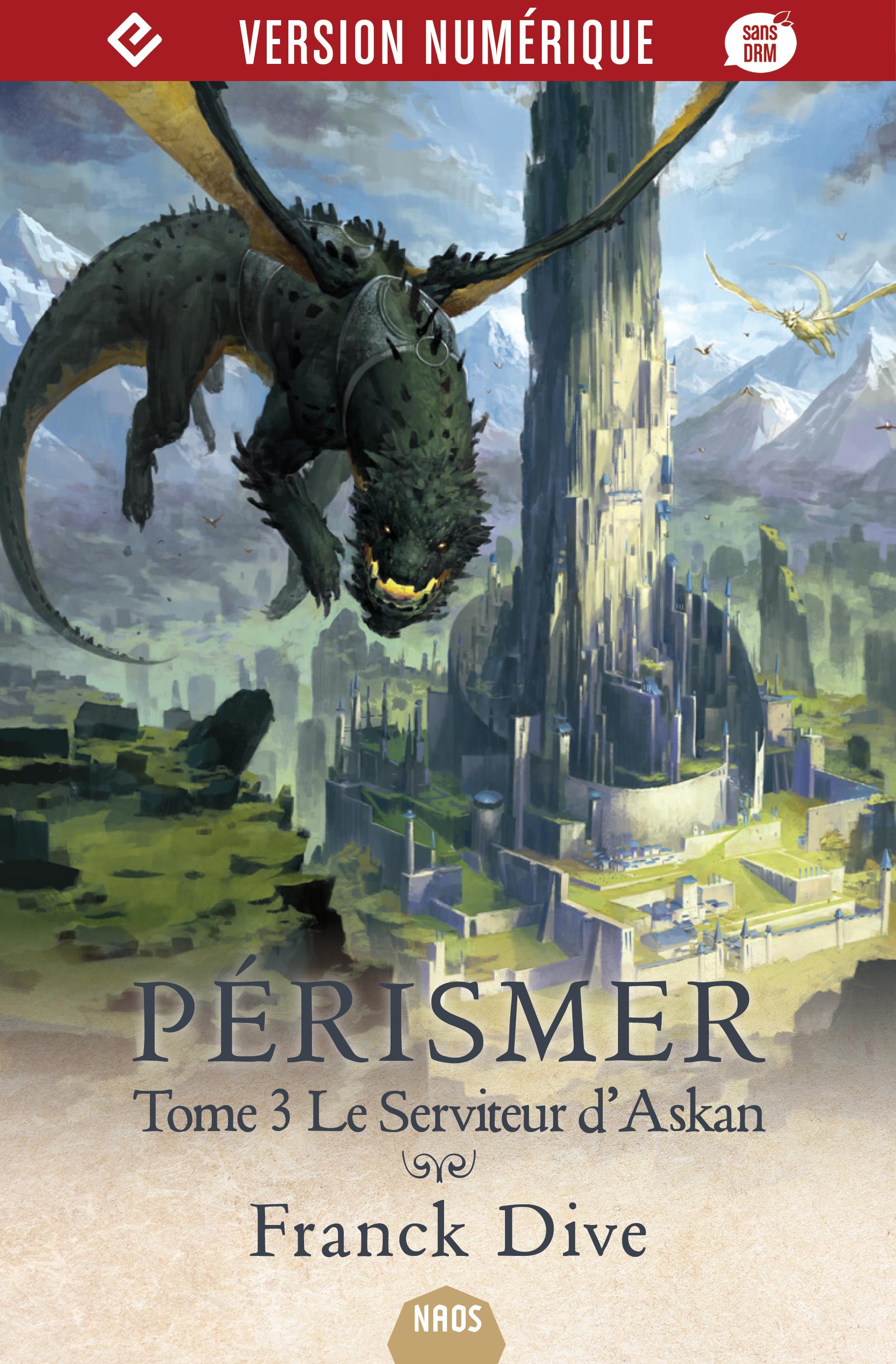 Pérismer, tome 3 : Le Servi...