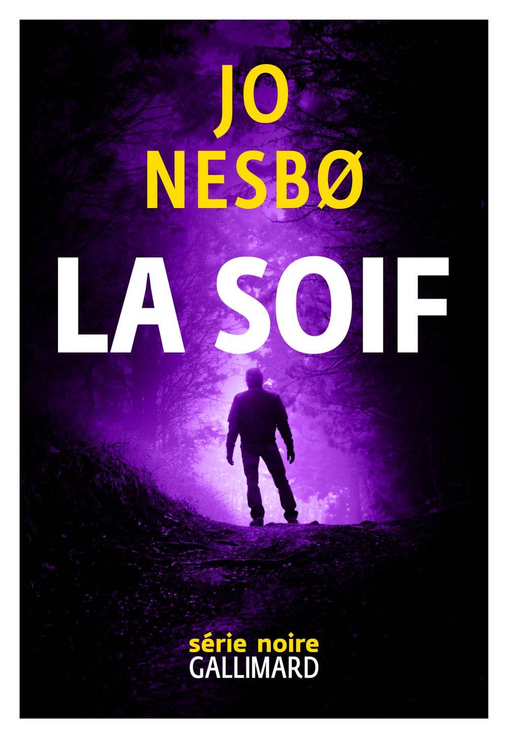 La Soif   Nesbo, Jo. Auteur