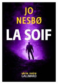La Soif | Nesbo, Jo