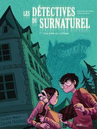 Les détectives du surnaturel. Volume 1, Une bête au collège