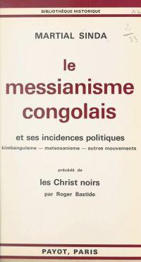 Le messianisme congolais et...