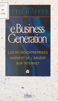E.business generation : les...