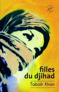 Filles du djihad | Khair, Tabish (1967-....). Auteur