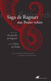 Saga de Ragnarr aux braies ...