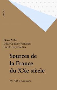 Sources de la France du XXe...