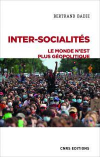 Inter-socialités. Le monde ...