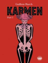 Karmen: Part 1
