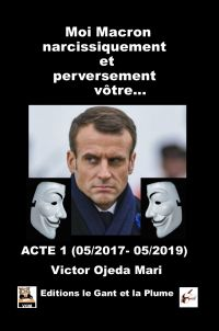 Moi, Macron narcissiquement...