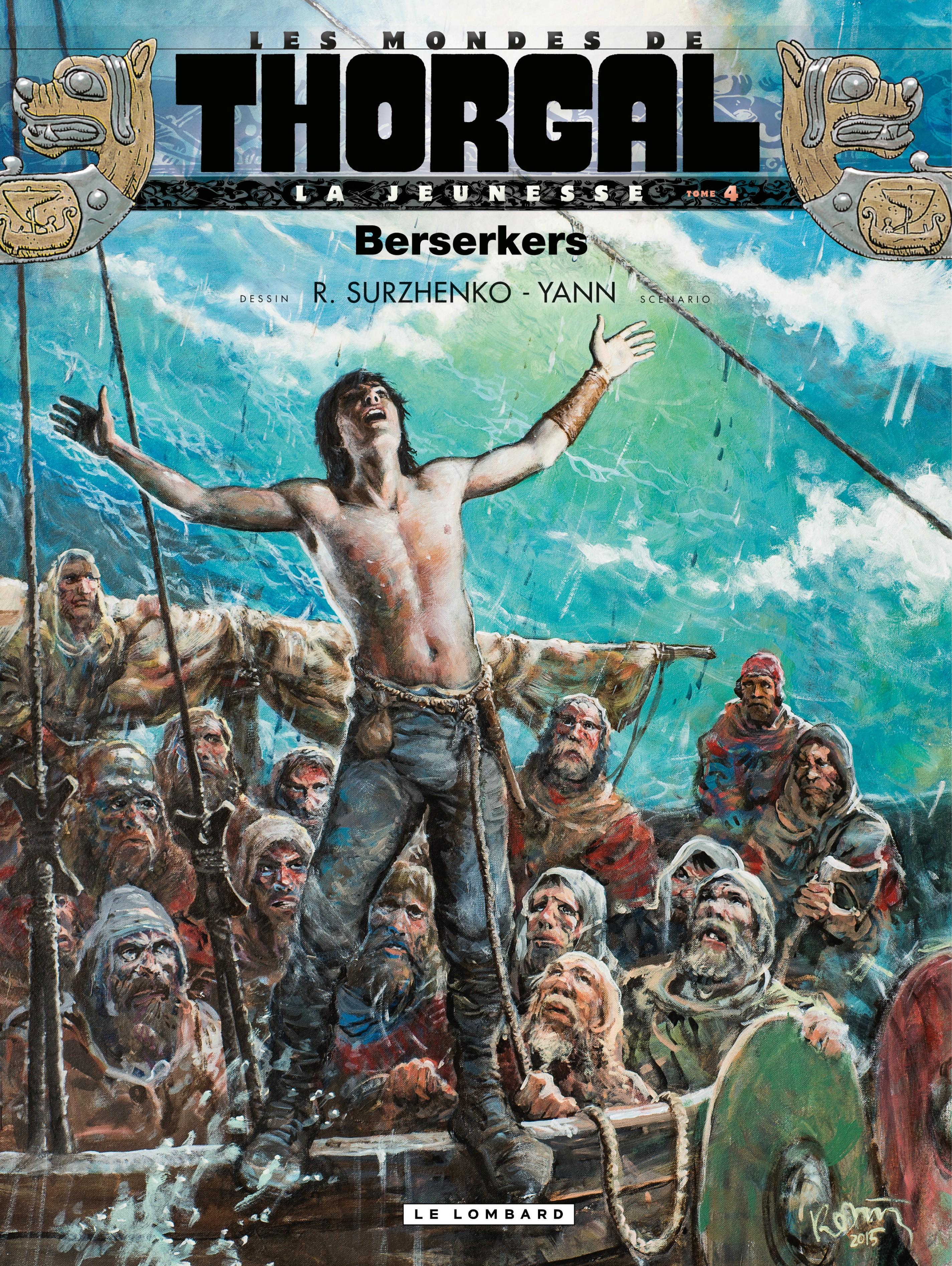 La Jeunesse de Thorgal - Tome 4 - Berserkers
