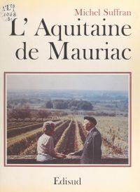 L'Aquitaine de François Mau...