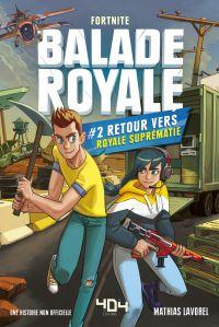 Balade Royale - Retour vers Royale Suprématie
