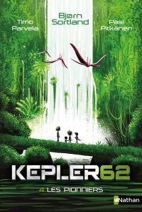 Les pionniers - Kepler 62 - Dès 10 ans