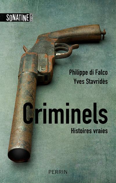 Criminels | STAVRIDES, Yves