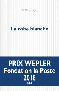 La robe blanche | Léger, Nathalie. Auteur