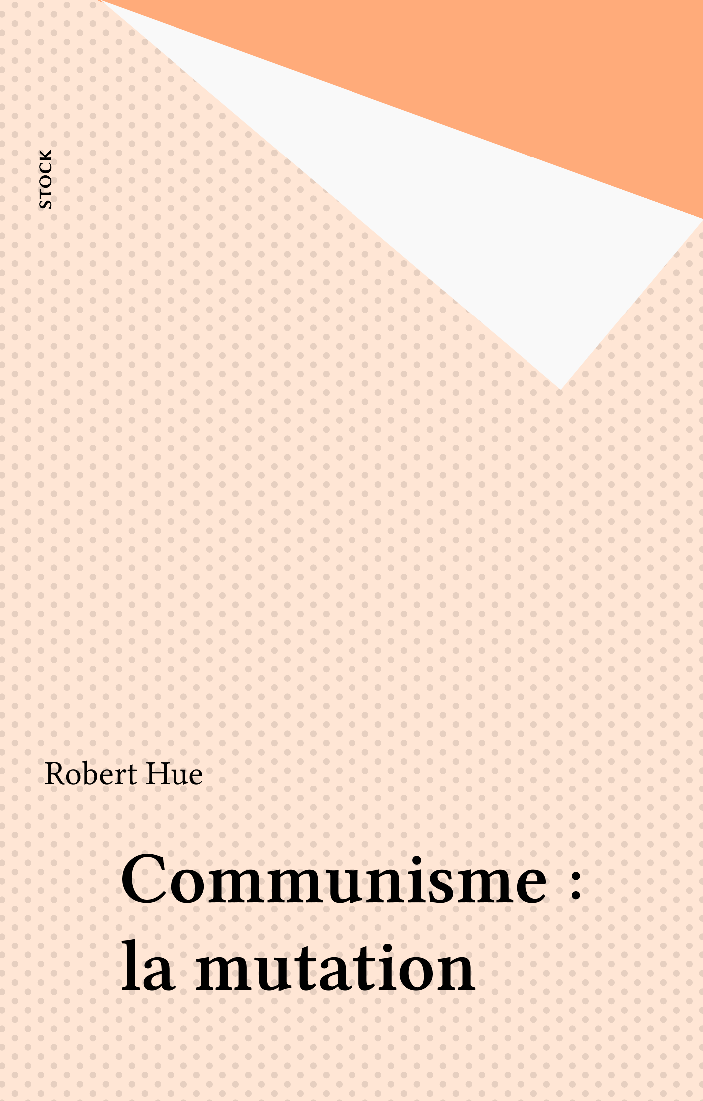 Communisme : la mutation