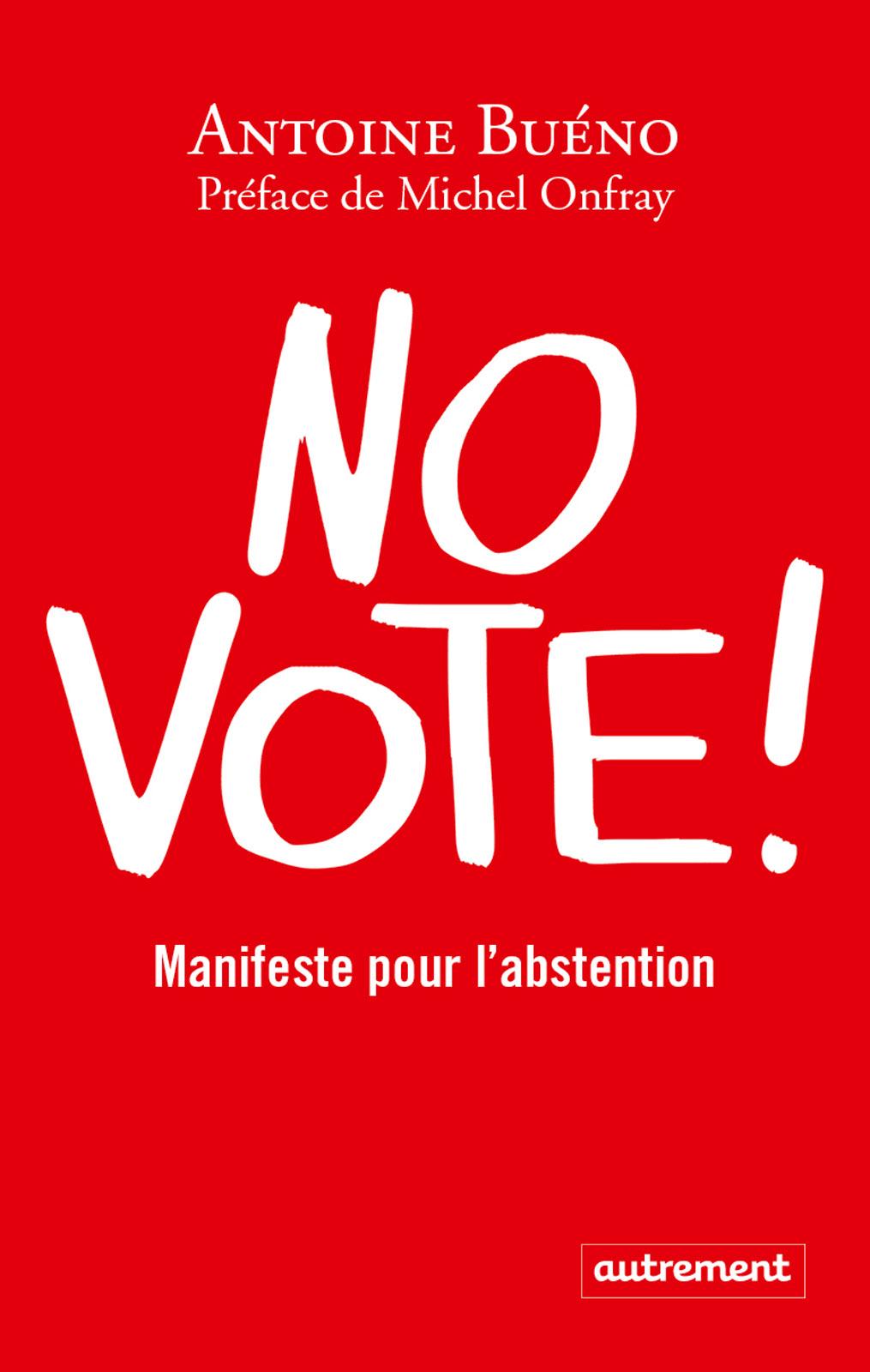 No vote ! Manifeste pour l'abstention