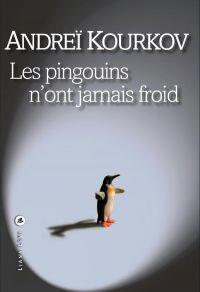 Les pingouins n'ont jamais ...