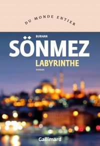 Labyrinthe | Sönmez, Burhan. Auteur