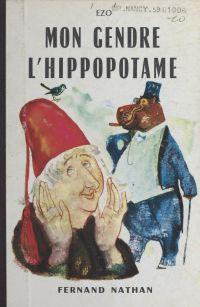 Mon gendre l'hippopotame