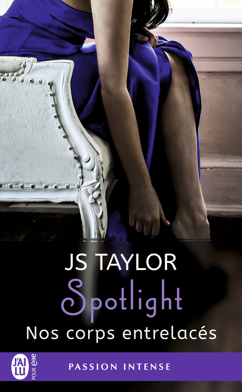 Spotlight (Tome 4) - Nos corps entrelacés