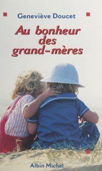 Au bonheur des grand-mères