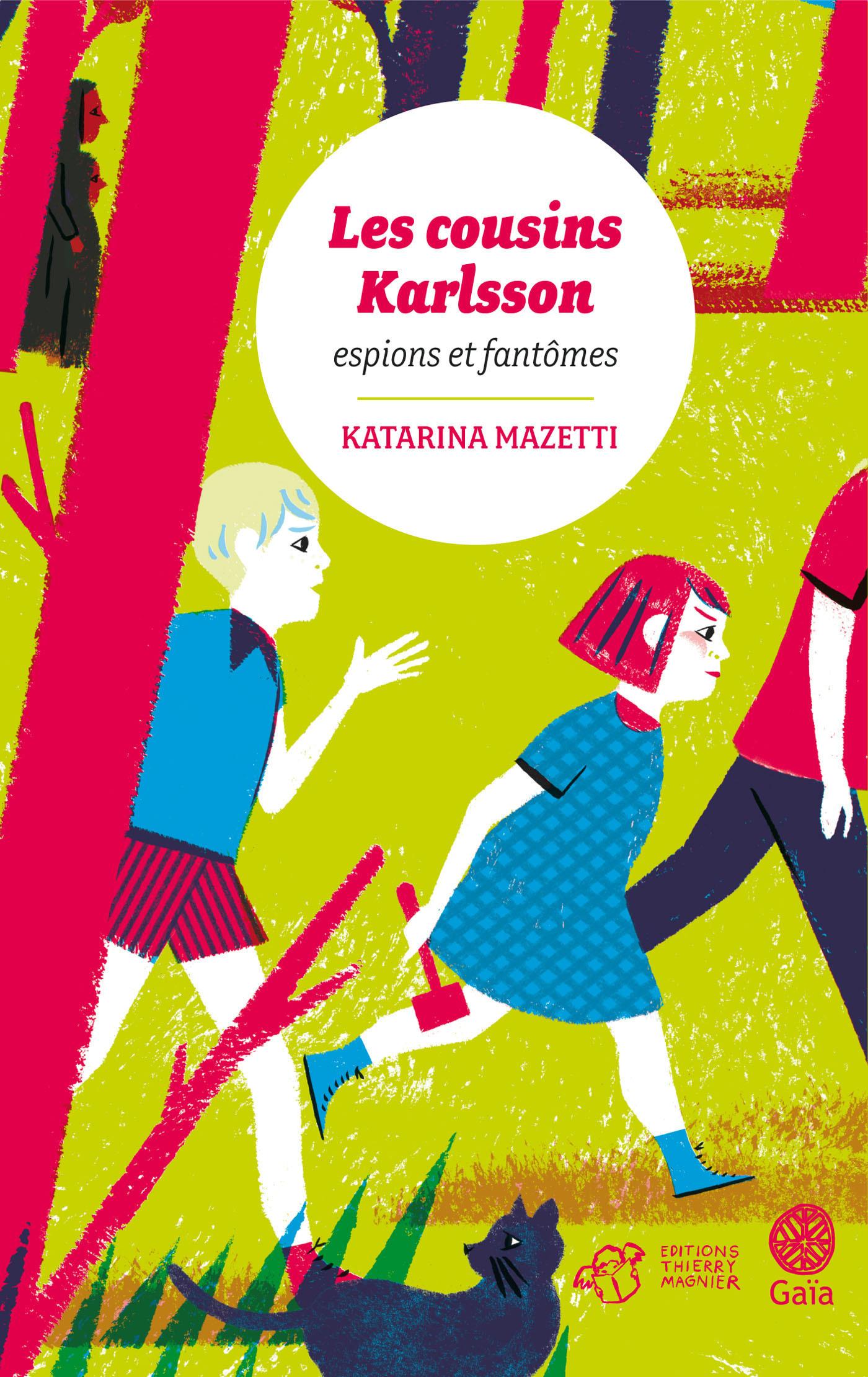 Les cousins Karlsson Tome 1 - Espions et fantômes | Mazetti, Katarina