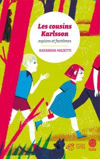 Les cousins Karlsson Tome 1 - Espions et fantômes | Mazetti, Katarina. Auteur