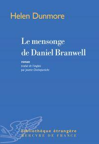 Le mensonge de Daniel Branwell | Dunmore, Helen (1952-2017). Auteur