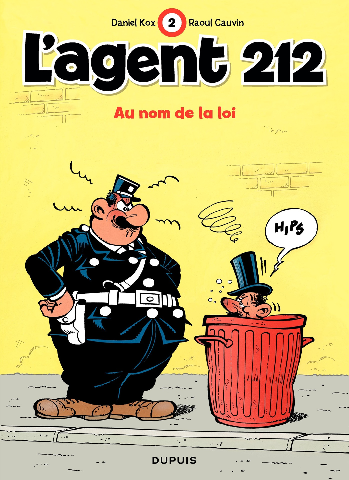 L'Agent 212 - Tome 2 - AU NOM DE LA LOI