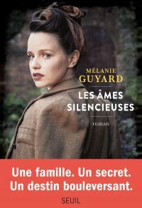 Les Ames silencieuses | Guyard, Melanie. Auteur