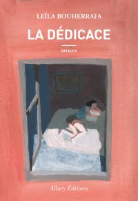 La dédicace | Bouherrafa, Leila. Auteur