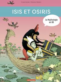 La Mythologie en BD - Isis et Osiris | Koenig, Viviane. Auteur