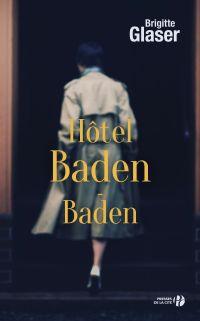 Hôtel Baden-Baden | Glaser, Brigitte (1955-....). Auteur